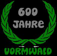 600 Jahre Vormwald